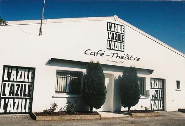 Café théâtre et Compagnie L'Azile – La Rochelle